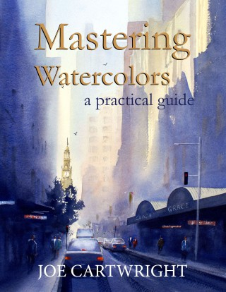 Mastering-Watercolors-by-Joe-Cartwright